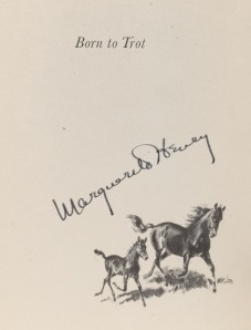 ROSALIND, shown here with her dam, became the star of one of Marguerite Henry's most beautiful books, BORN TO TROT.