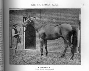 CHILDWICK, by ST SIMON, was PLAISANTERIE'S first foal and figures in TREVE'S sire line, as well as her female family.